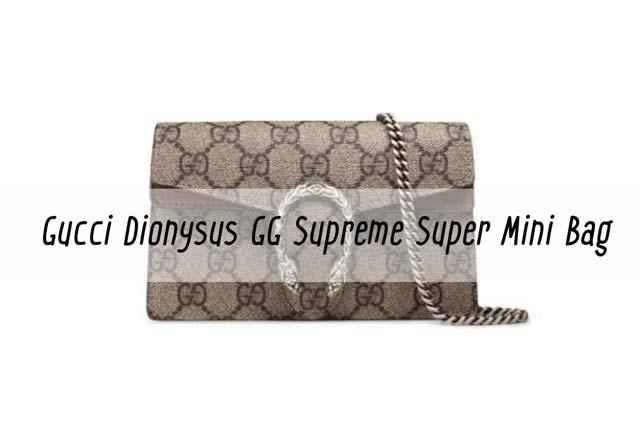 ของมันต้องมี!! Gucci Dionysus GG Supreme Super Mini Bag